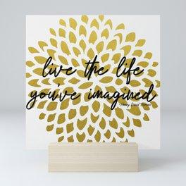Live The Life You've Imagined Dahlia Gold Foil Mini Art Print