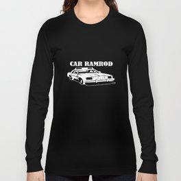 Car Ramrod -Super Troopers Broken Lizard Movie Humorous T-Shirts Long Sleeve T-shirt