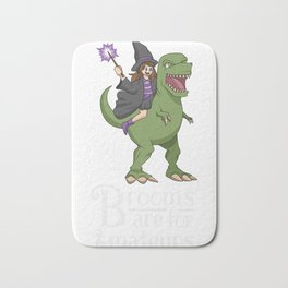 Brooms are for Amateurs Witch Riding T Rex  Bath Mat