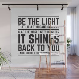 Be The Light That Lit A Thousand Candles Wall Mural