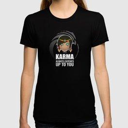 Karma w/ quote T-shirt