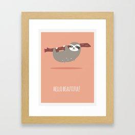 Sloth card - hello beautiful Framed Art Print