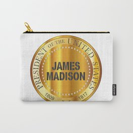 James Madison Gold Metal Stamp Carry-All Pouch