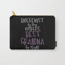 Biochemist By Day World's Best Grandma By Night Carry-All Pouch
