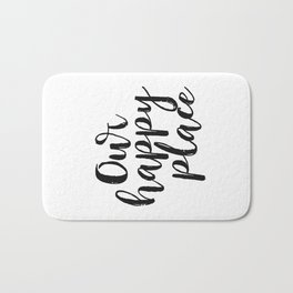 Our Happy Place Printable Kitchen Wall Art Digital Download Love Quote Black and White Large Poster Bath Mat