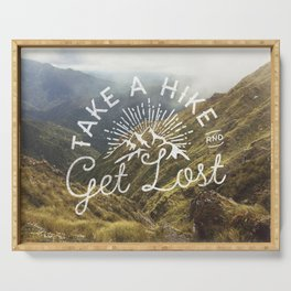 TAKE A HIKE and get lost Serving Tray