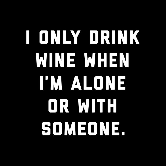 Drink Wine Alone Funny Quote Comforters