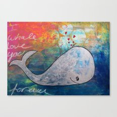 I Whale Love You Forever Canvas Print
