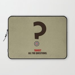 Lab No. 4 - Target All The Questions Corporate Start-Up Quotes Poster Laptop Sleeve