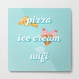 Pizza Ice cream Wifi Metal Print