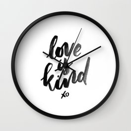 Love is Kind Wall Clock