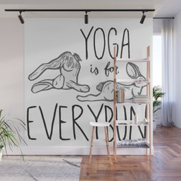 Yoga is for Everybun Wall Mural
