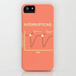 Interruptions iPhone Case