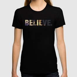 BELIEVE. T-shirt