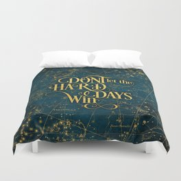 Don't Let The Hard Days Win Duvet Cover