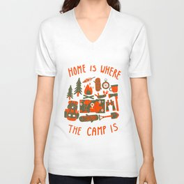 Home is where the camp is Unisex V-Neck