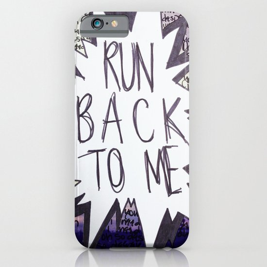 Come Back To Me iPhone & iPod Case