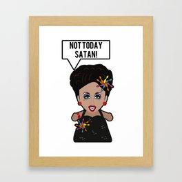 Bianca - Not Today Satan Framed Art Print