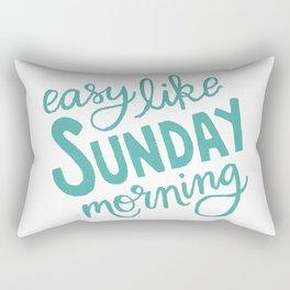 Easy Like Sunday Morning Rectangular Pillow