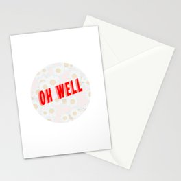Oh well Stationery Cards