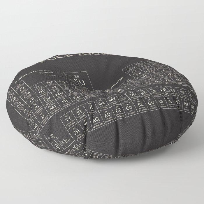 Periodic table of go fuck yourself floor pillow by adinajade society6 solutioingenieria Images