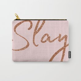 Slay in Rose Gold and Pink Carry-All Pouch