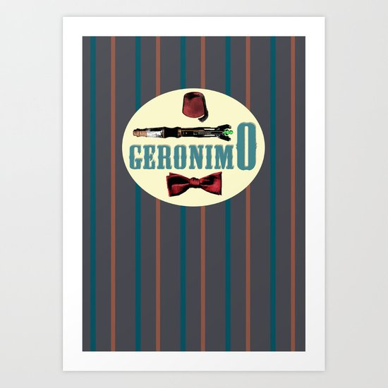 "Doctor Who: 11th Doctor - ""Geronimo"" Art Print"