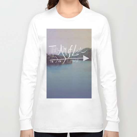 The Aim of Life II Long Sleeve T-shirt