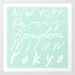 Fashion Capitals of the World - Mint Art Print