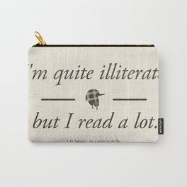 Salinger's The Catcher in the Rye - Literary quote art, bookish gift, modern home decor Carry-All Pouch