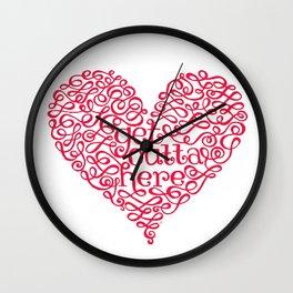 Get Outta My Heart Wall Clock