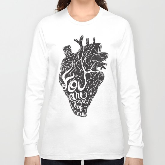 YOU ARE PART OF ME Long Sleeve T-shirt