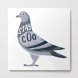 Stay Cool Pigeon Metal Print