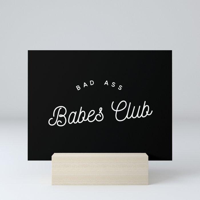 BAD ASS BABES CLUB B&W Mini Art Print