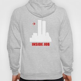 9/11 Inside Job Hoody