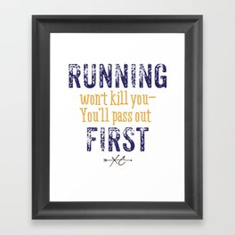 Purple & Gold Running Won't Kill You (Cross Country) Framed Art Print