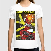 religion T-shirts featuring new religion by amanda balboa