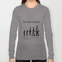 The Evolution of a Stereotype Long Sleeve T-shirt