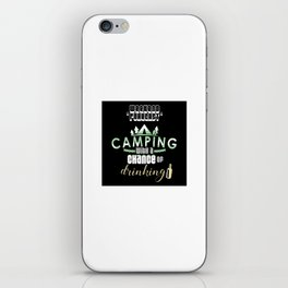 Weekend Forecast Camping With A Chance Of Drinking iPhone Skin