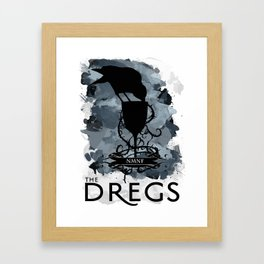 Six of Crows - The Dregs Framed Art Print