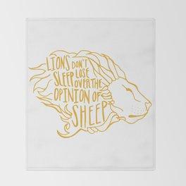 Lions don't lose sleep Throw Blanket