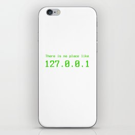 There is no place - 127.0.0.1 iPhone Skin