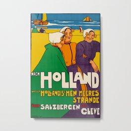 Nach Holland 1914 Vintage Travel Poster Metal Print