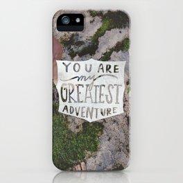 Greatest  Adventure iPhone Case