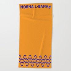 Morna l-Bahar  Beach Towel