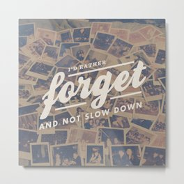 Relient K - Forget and Not Slow Down Metal Print