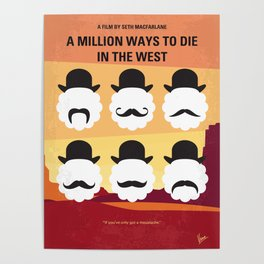 No890 My A Million Ways to Die in the West minimal movie poster Poster
