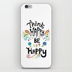 Think Happy Be Happy iPhone & iPod Skin