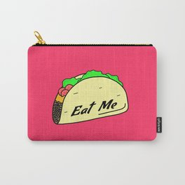 Eat Me Taco Carry-All Pouch