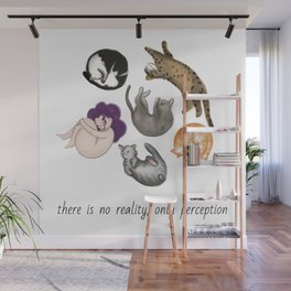 There is no reality, only perception Wall Mural